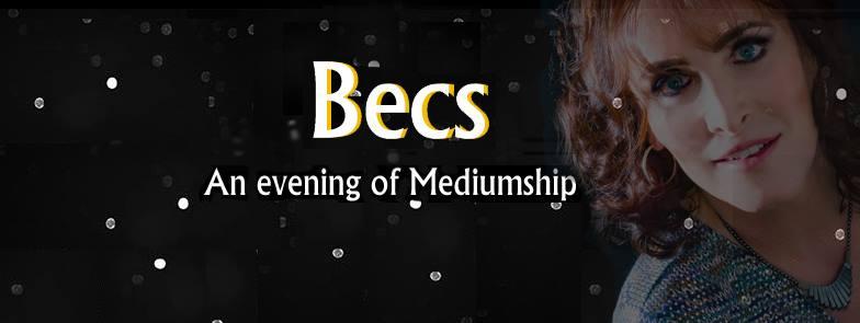 MEDIUM EVENINGS WITH BECS